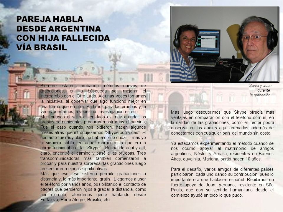 PAREJA HABLA DESDE ARGENTINA CON HIJA FALLECIDA VÍA BRASIL