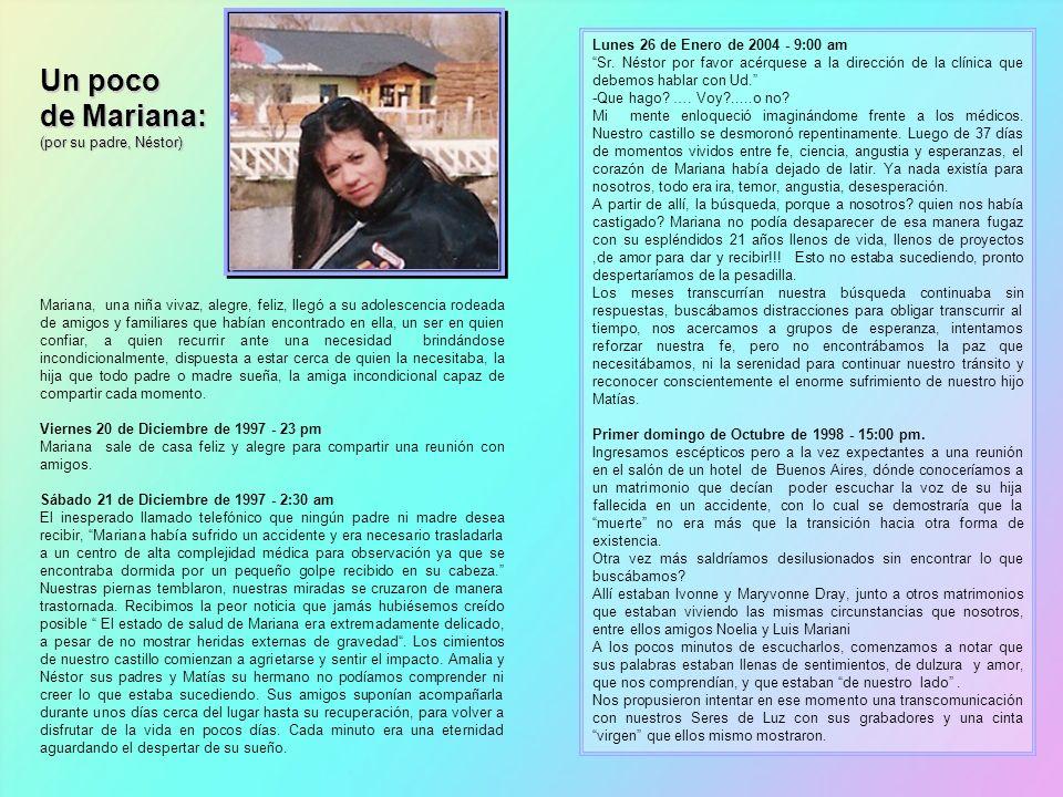 Un poco de Mariana: Lunes 26 de Enero de 2004 - 9:00 am