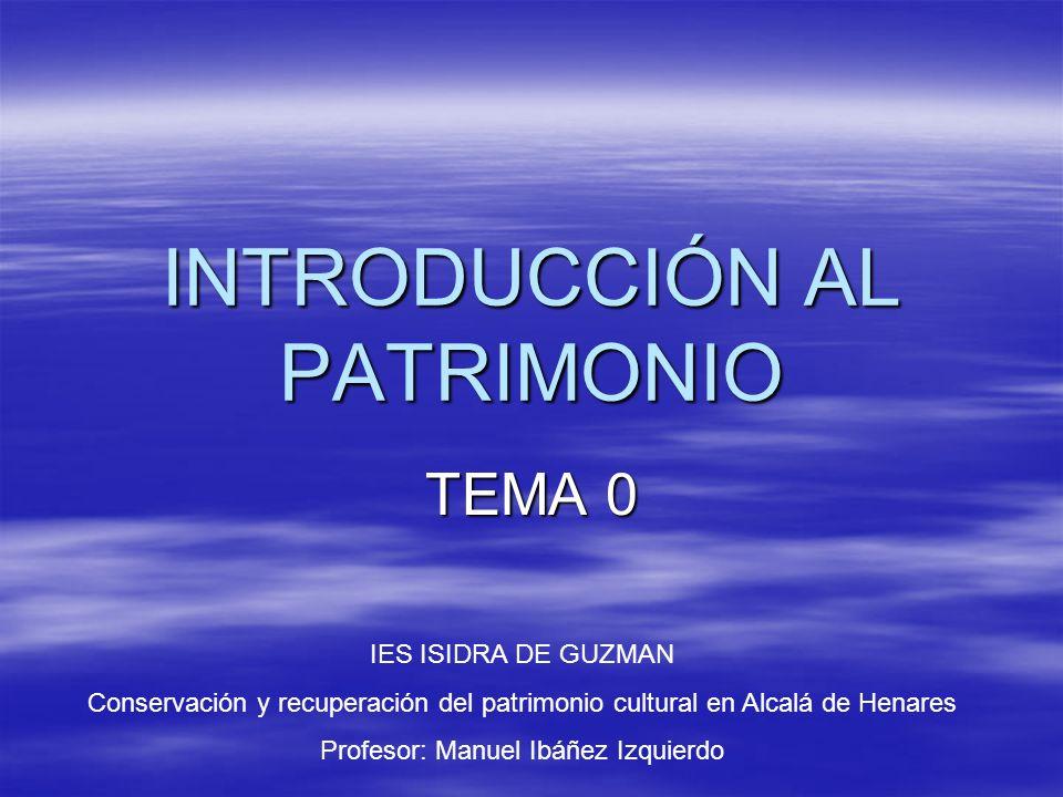 INTRODUCCIÓN AL PATRIMONIO