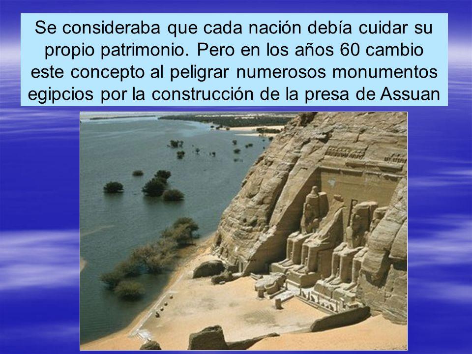 Se consideraba que cada nación debía cuidar su propio patrimonio