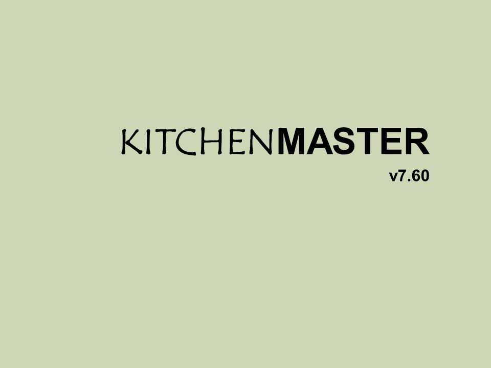 KITCHENMASTER v7.60