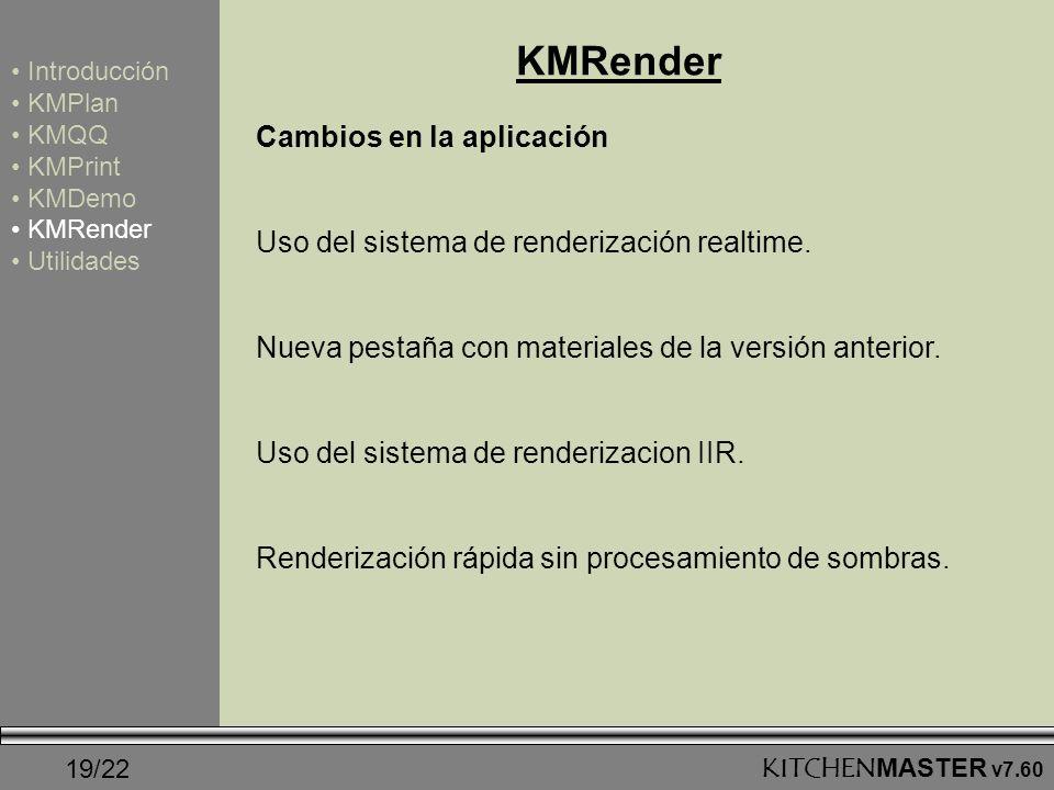 KMRender Cambios en la aplicación