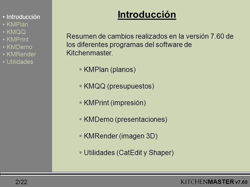 IntroducciónIntroducción. KMPlan. KMQQ. KMPrint. KMDemo. KMRender. Utilidades.