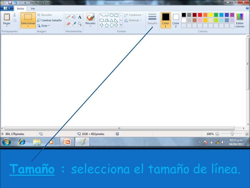 Tamaño : selecciona el tamaño de línea.