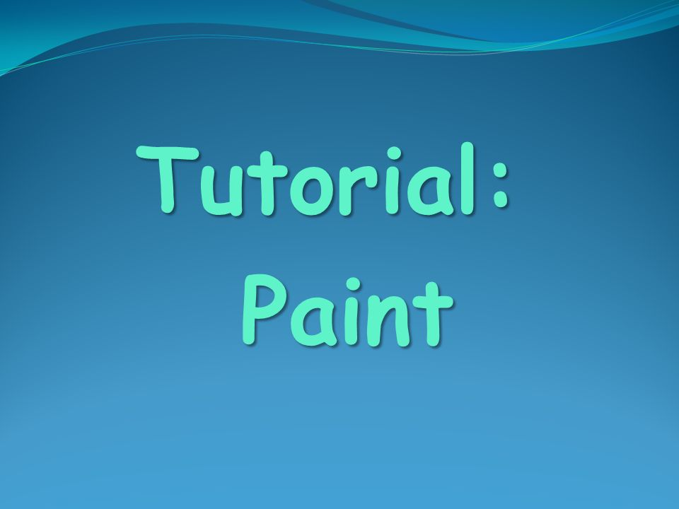Tutorial: Paint