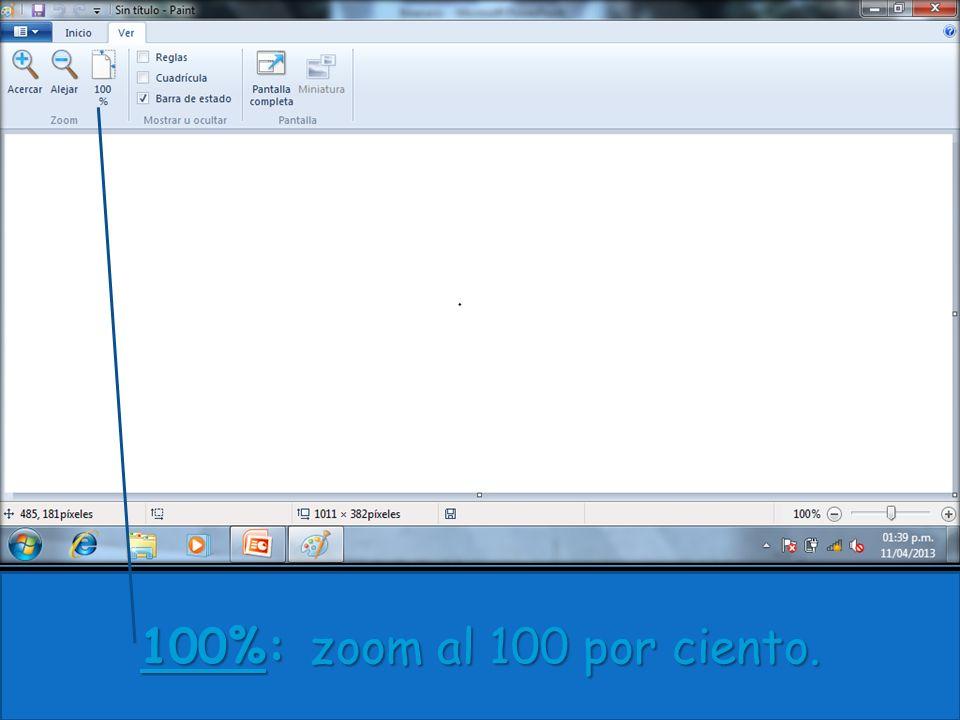 100%: zoom al 100 por ciento.