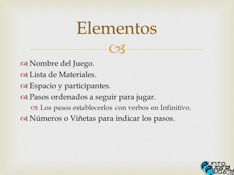 Elementos Nombre del Juego. Lista de Materiales.