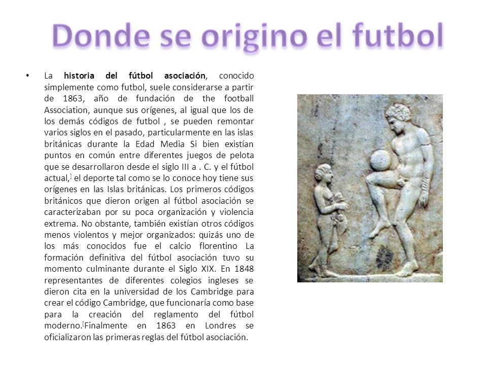 Donde se origino el futbol