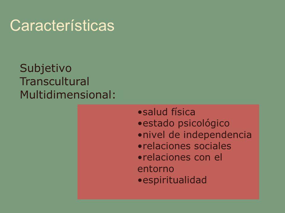 Características Subjetivo Transcultural Multidimensional: salud física