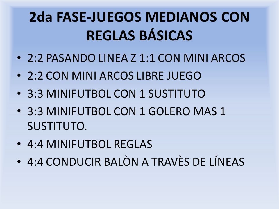 2da FASE-JUEGOS MEDIANOS CON REGLAS BÁSICAS