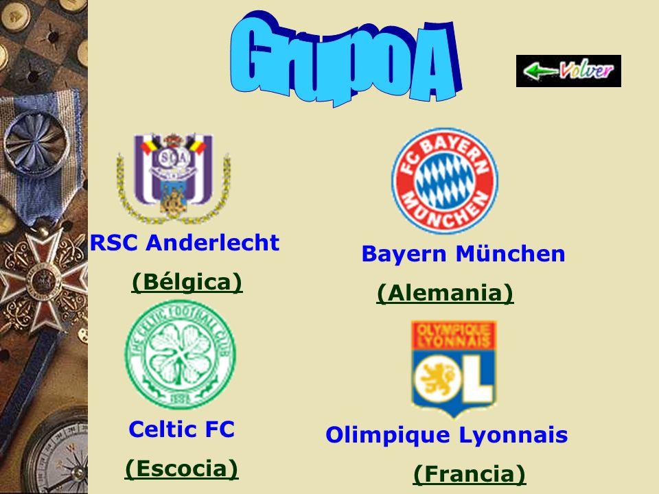 Grupo A RSC Anderlecht (Bélgica) FC Bayern München (Alemania)