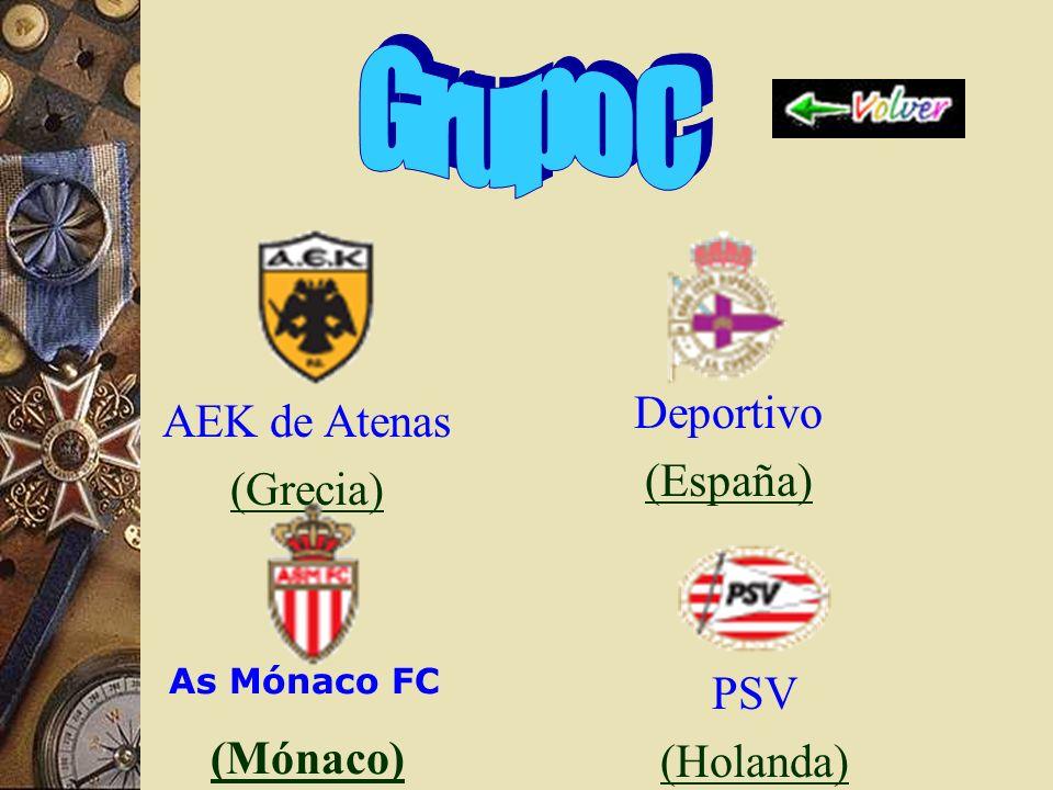 Grupo C Deportivo AEK de Atenas (España) (Grecia) PSV (Mónaco)