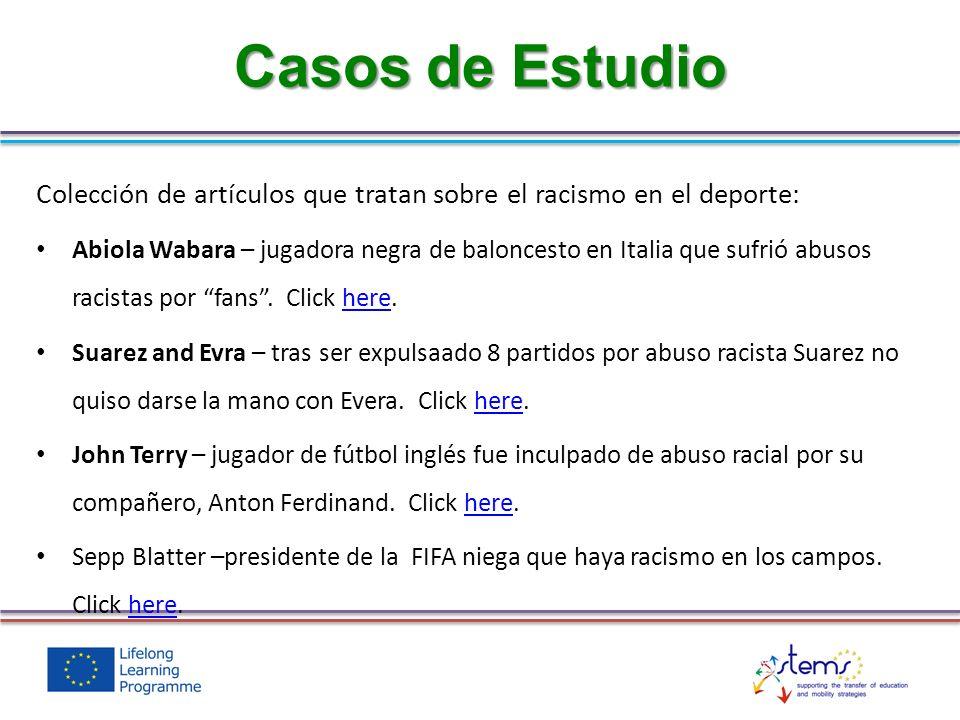 Casos de Estudio Colección de artículos que tratan sobre el racismo en el deporte: