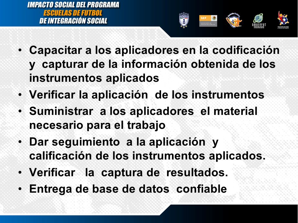 Capacitar a los aplicadores en la codificación y capturar de la información obtenida de los instrumentos aplicados
