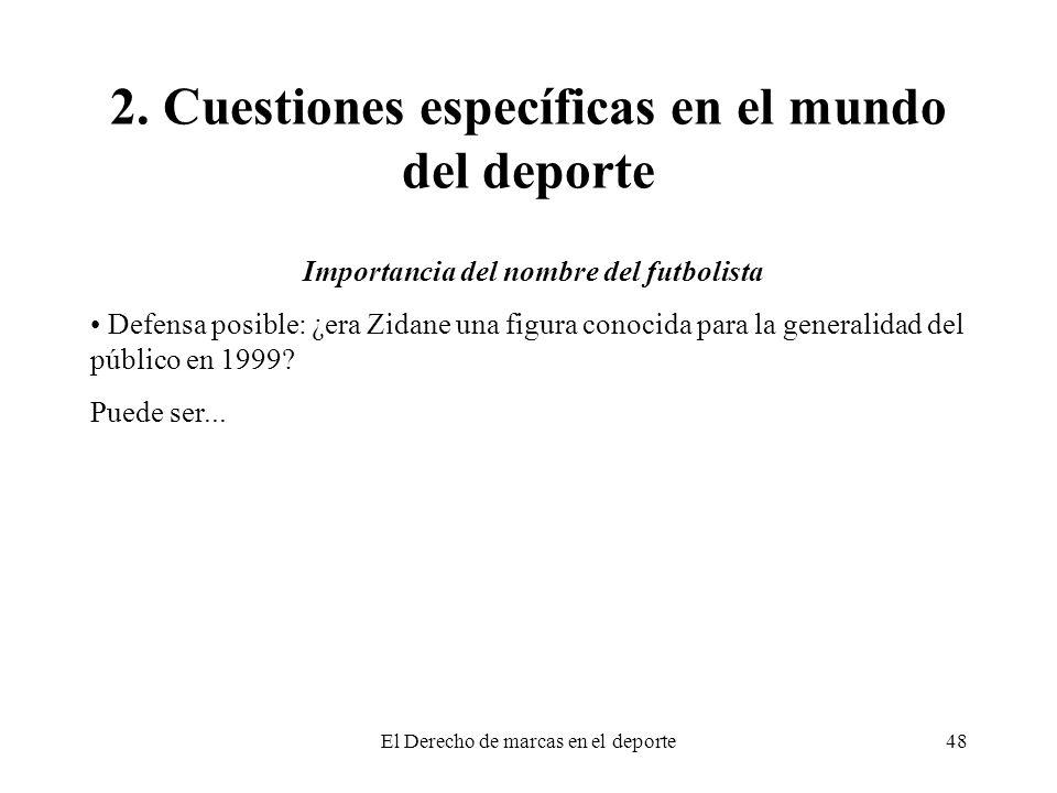 2. Cuestiones específicas en el mundo del deporte