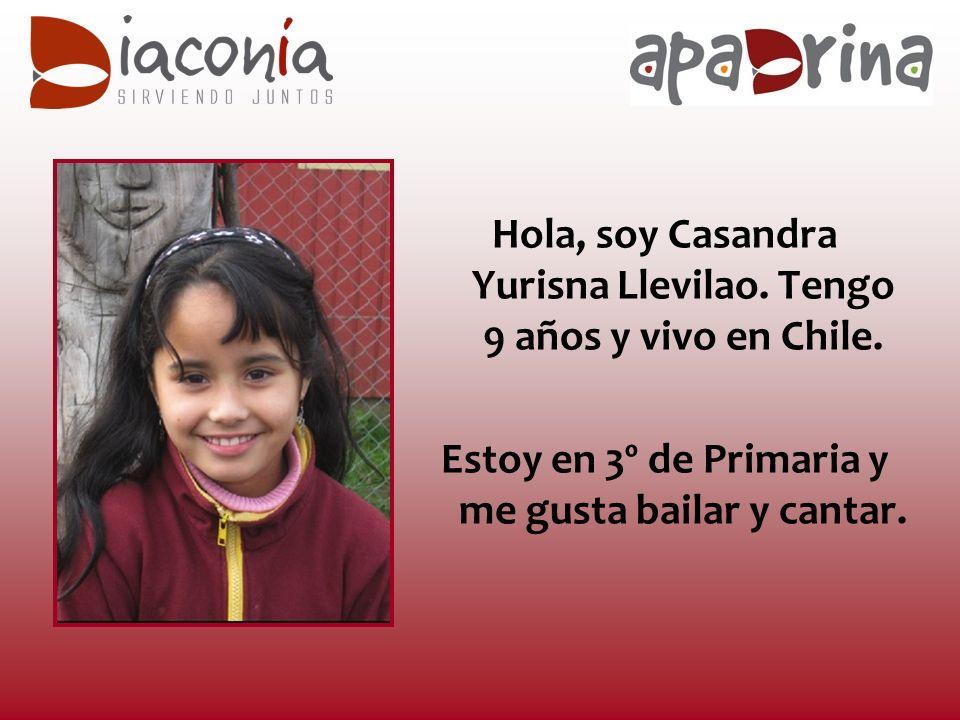 Hola, soy Casandra Yurisna Llevilao. Tengo 9 años y vivo en Chile.