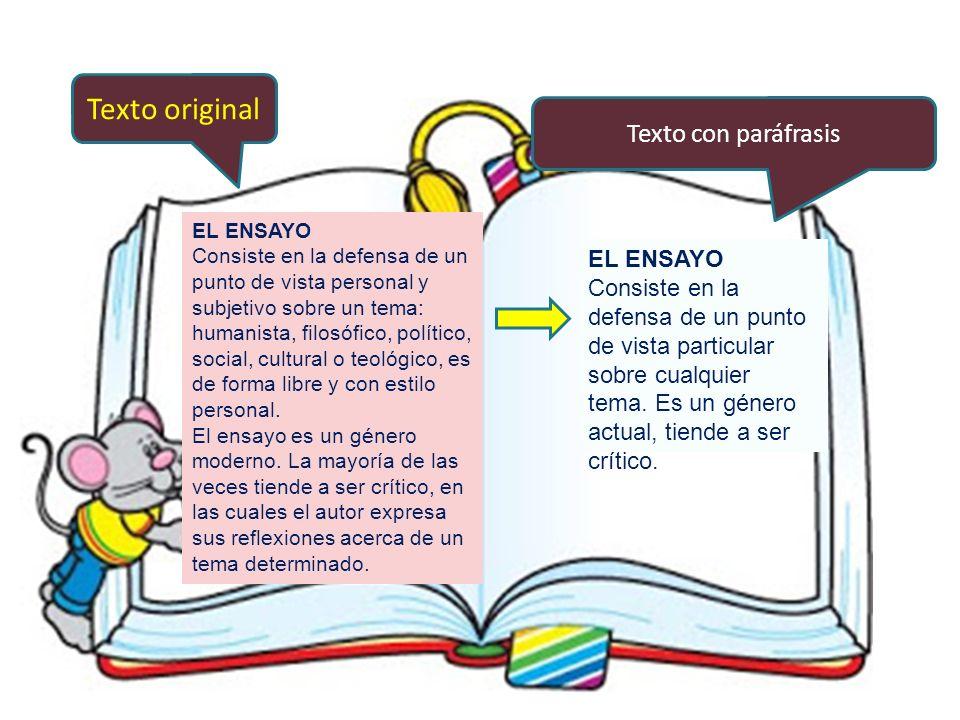 Texto original Texto con paráfrasis EL ENSAYO