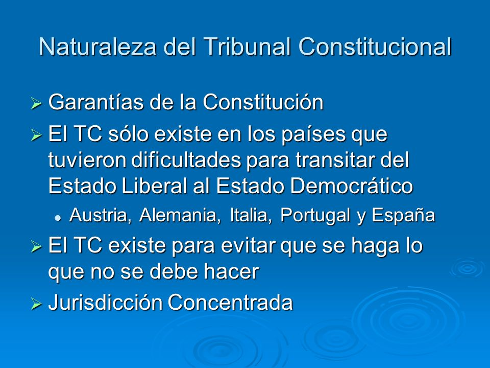 Naturaleza del Tribunal Constitucional