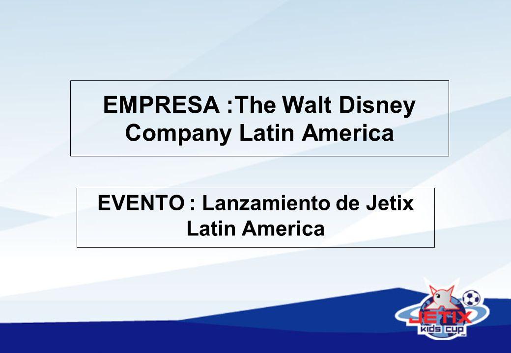 EMPRESA :The Walt Disney Company Latin America