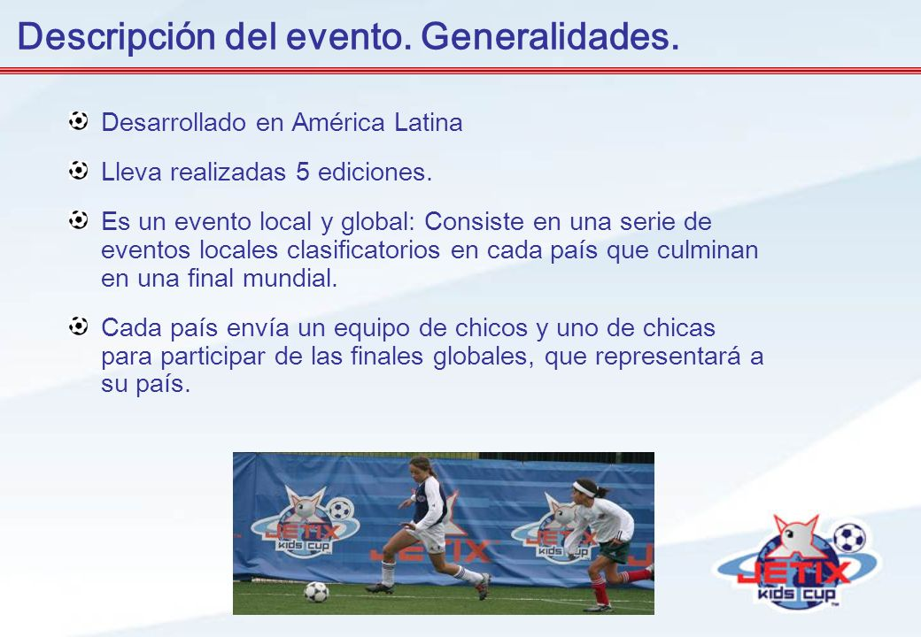 Descripción del evento. Generalidades.
