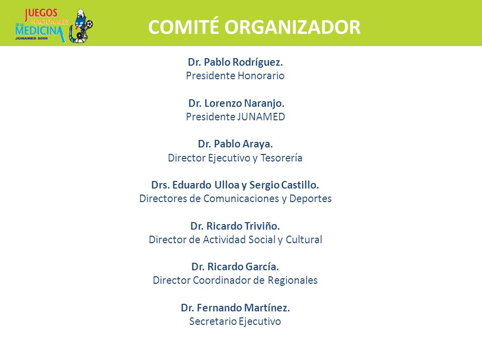 COMITÉ ORGANIZADOR Inscripciones y más información