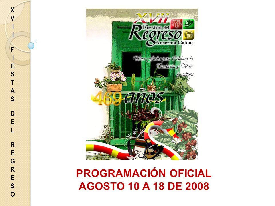 PROGRAMACIÓN OFICIAL AGOSTO 10 A 18 DE 2008