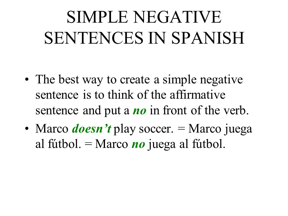 SIMPLE NEGATIVE SENTENCES IN SPANISH