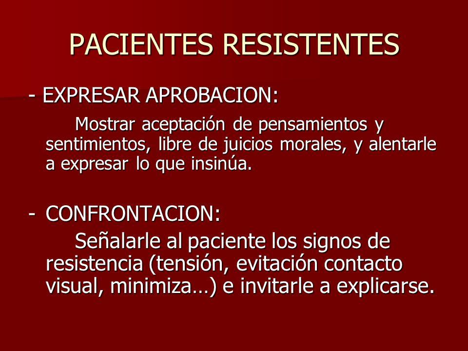 PACIENTES RESISTENTES
