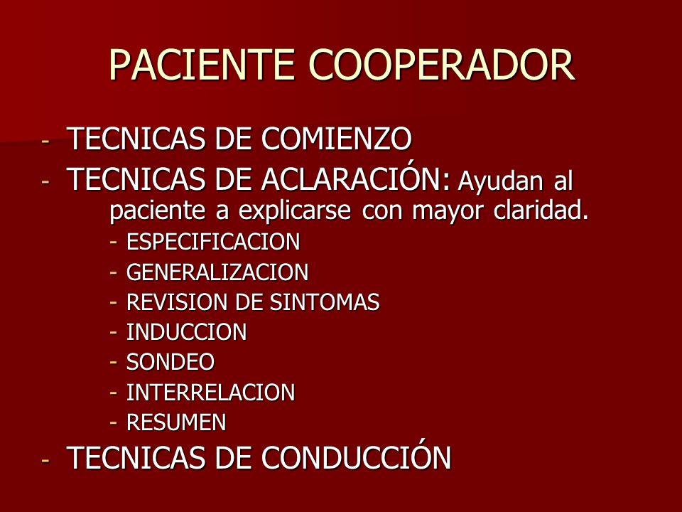 PACIENTE COOPERADOR TECNICAS DE COMIENZO