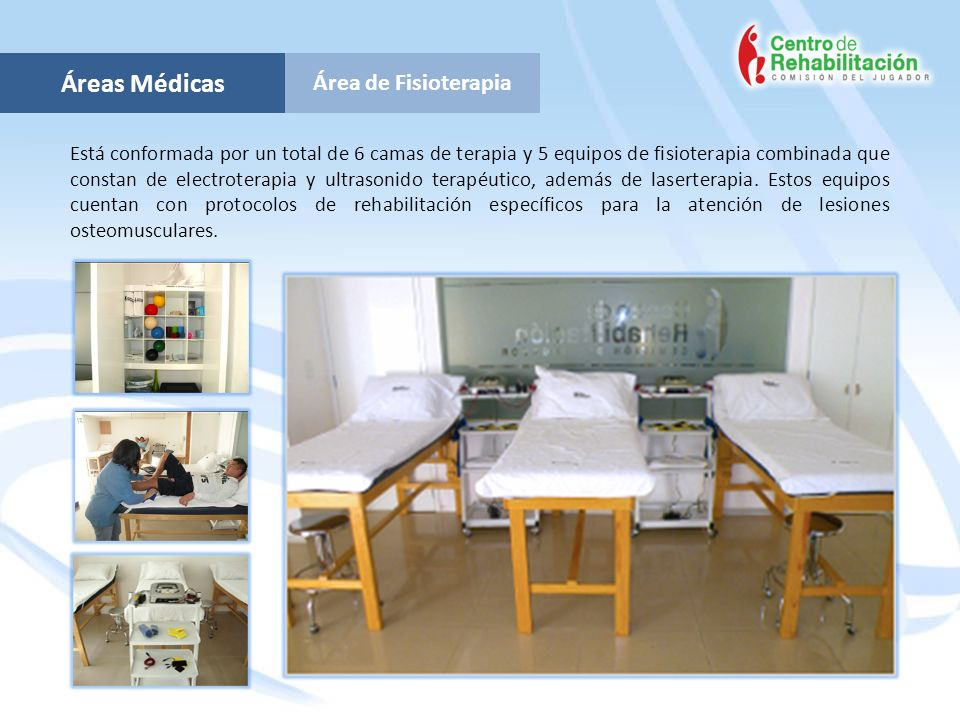 Áreas Médicas Área de Fisioterapia