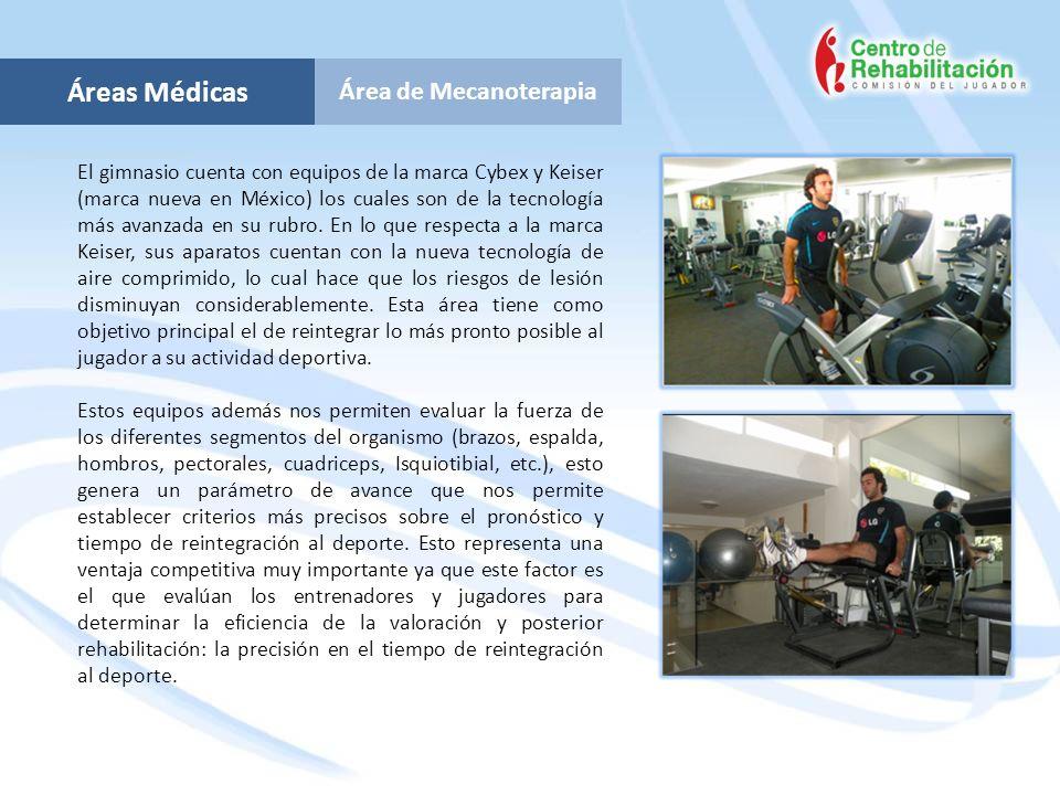 Áreas Médicas Área de Mecanoterapia