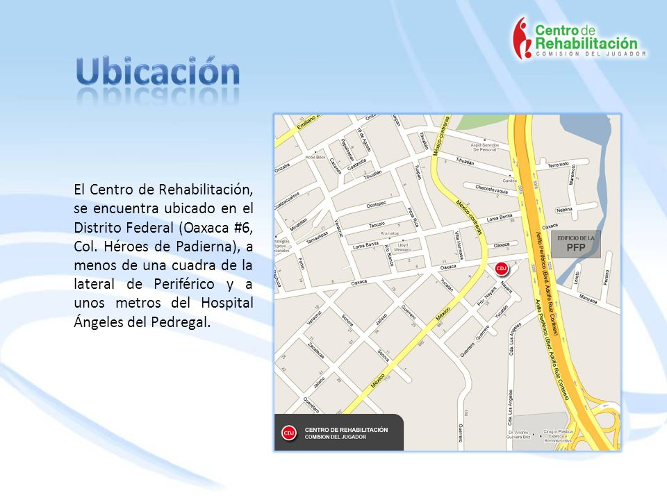 El Centro de Rehabilitación, se encuentra ubicado en el Distrito Federal (Oaxaca #6, Col.