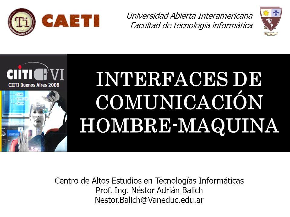 INTERFACES DE COMUNICACIÓN HOMBRE-MAQUINA
