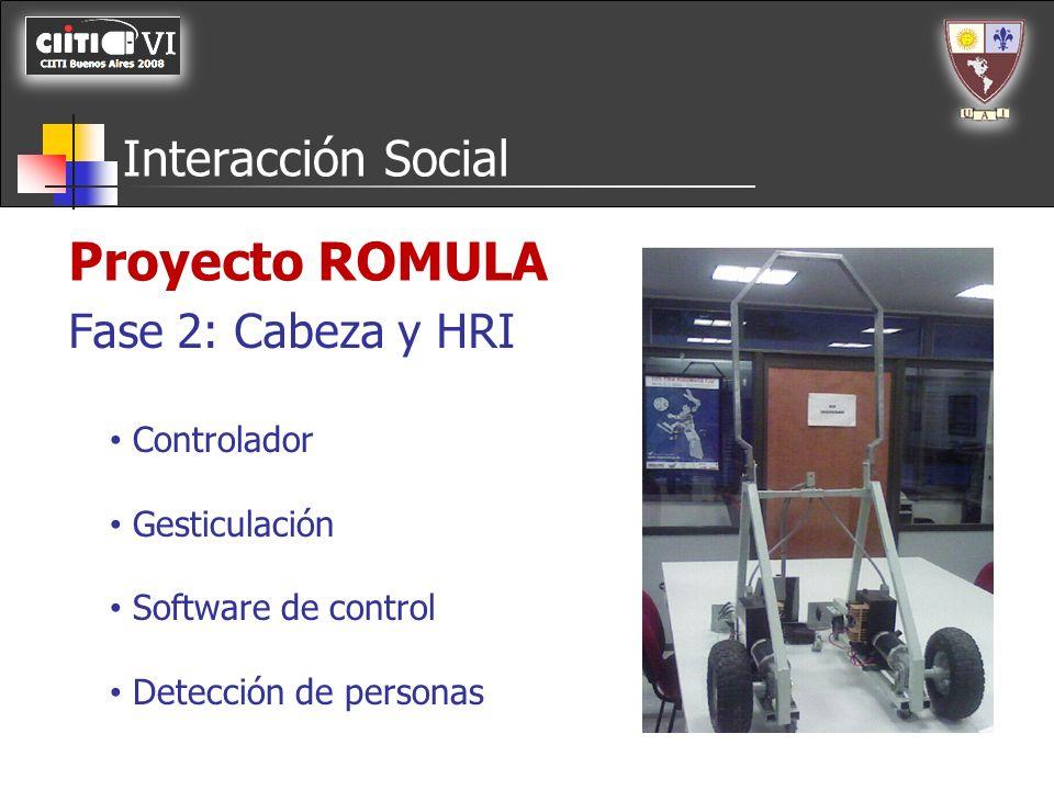 Proyecto ROMULA Interacción Social Fase 2: Cabeza y HRI Controlador