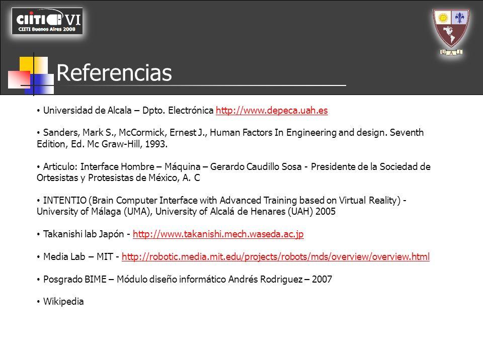 Referencias Universidad de Alcala – Dpto. Electrónica http://www.depeca.uah.es.