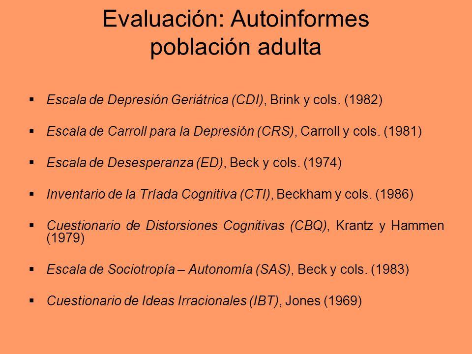 Evaluación: Autoinformes población adulta