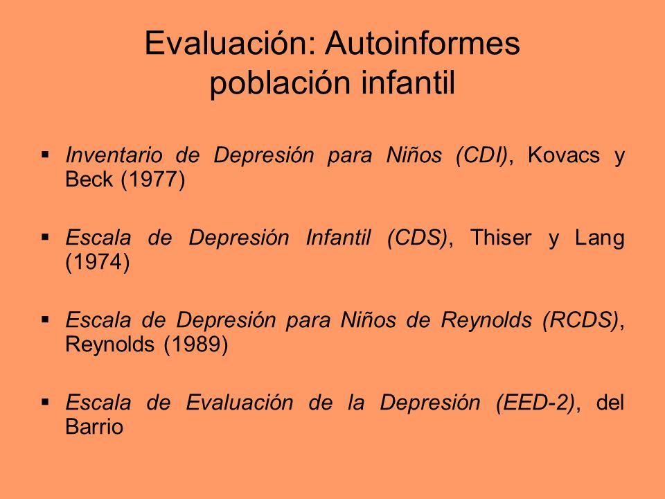 Evaluación: Autoinformes población infantil