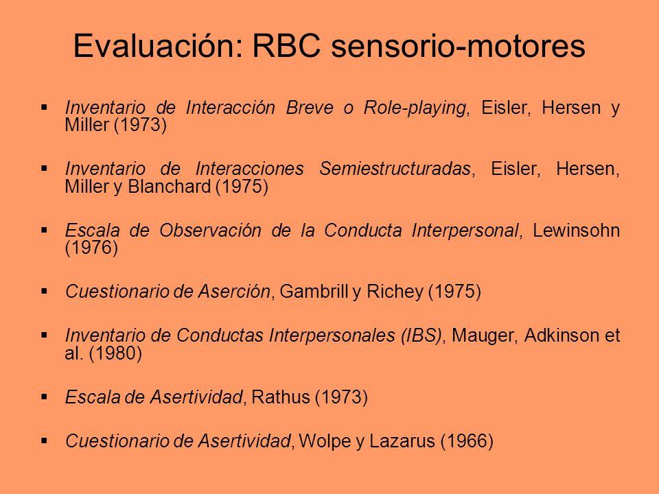 Evaluación: RBC sensorio-motores