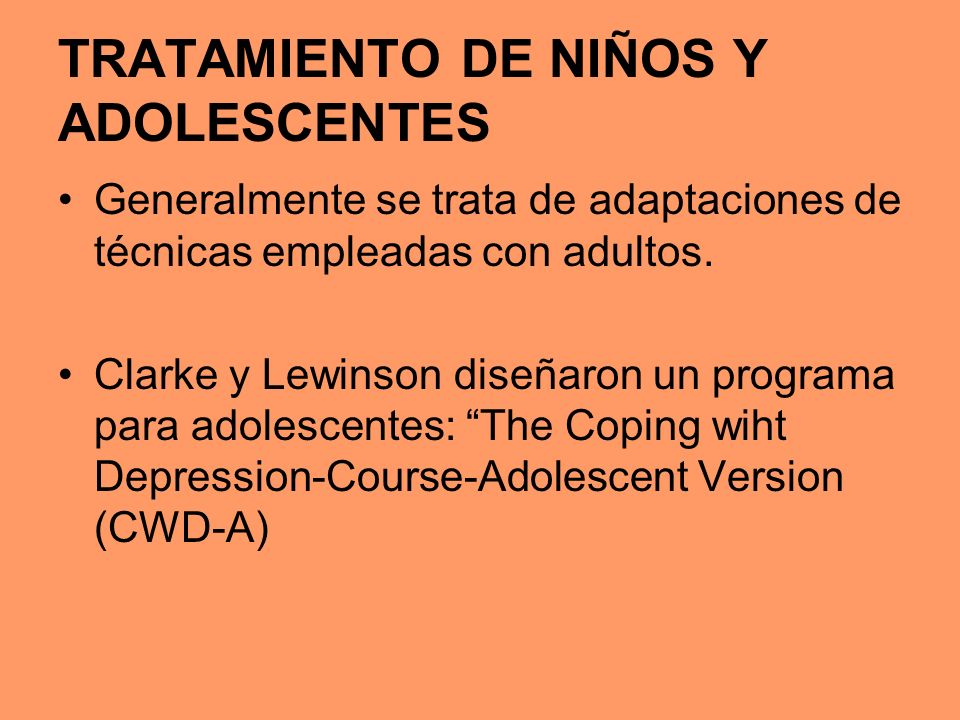 TRATAMIENTO DE NIÑOS Y ADOLESCENTES