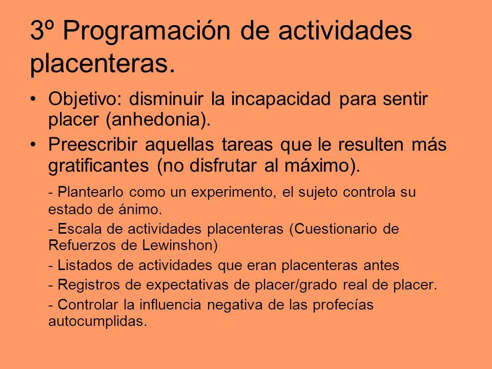 3º Programación de actividades placenteras.