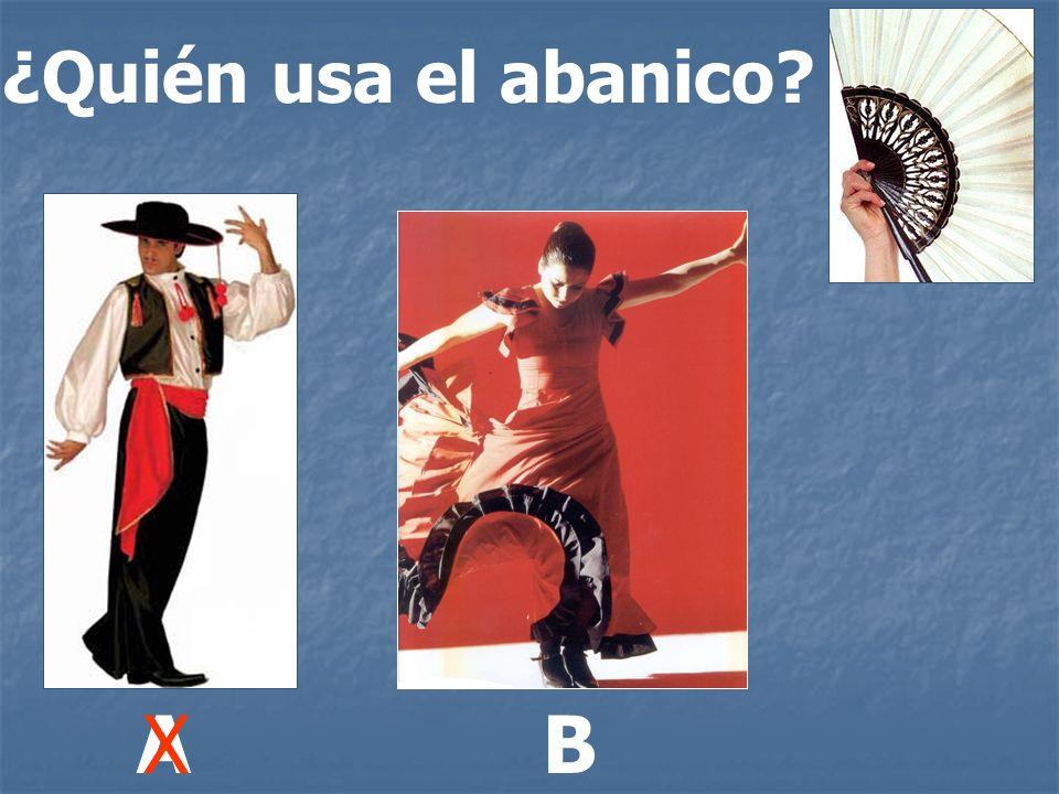 ¿Quién usa el abanico A X B
