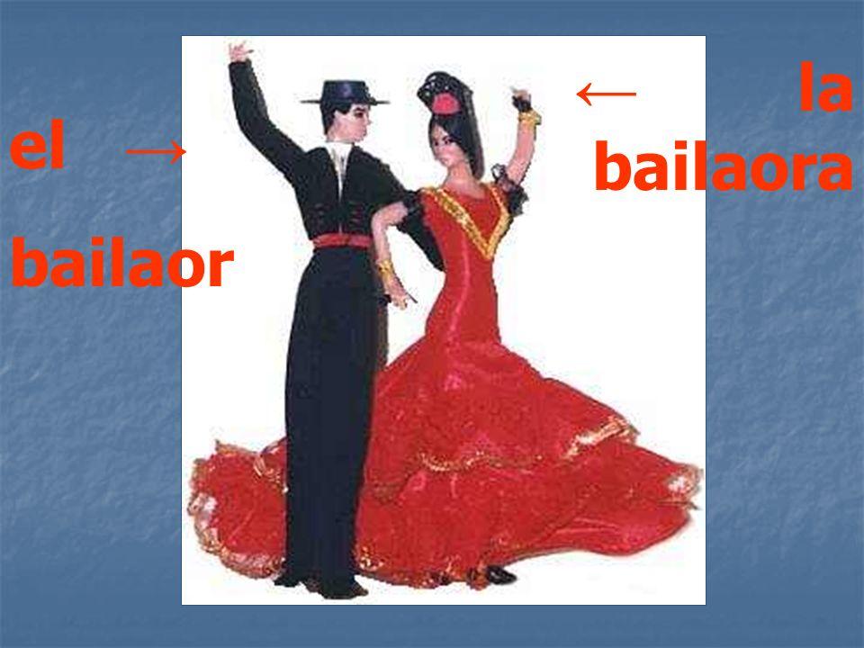 ← la bailaora el → bailaor