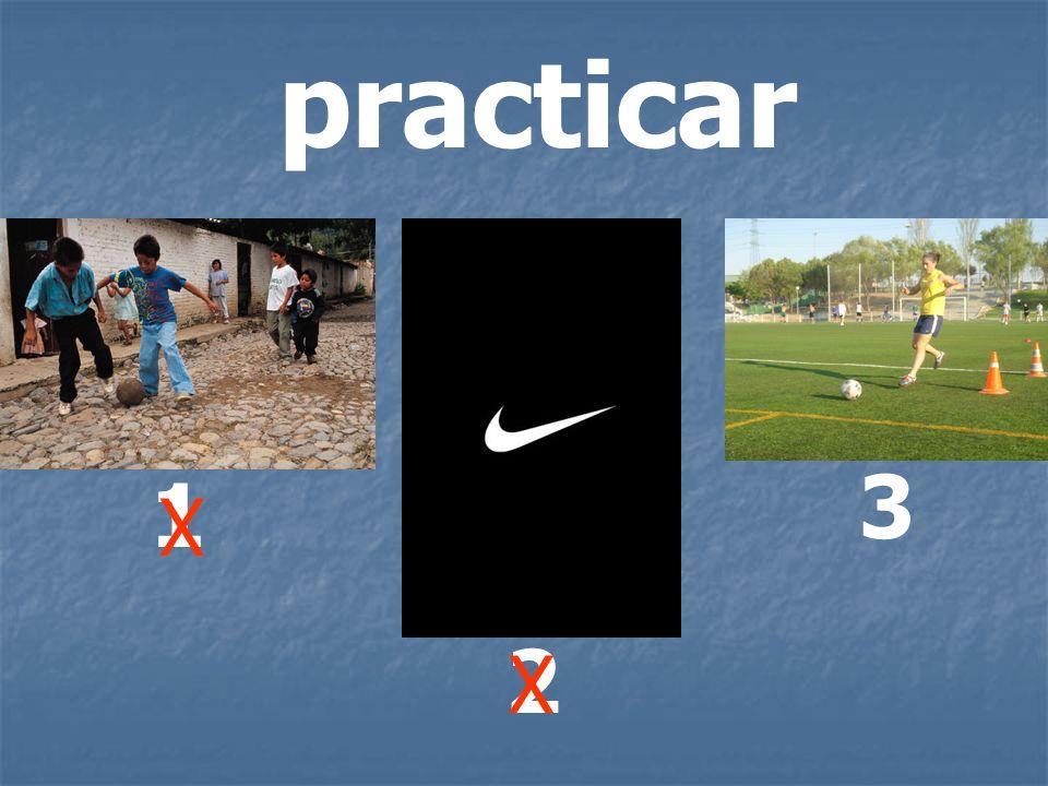 practicar 3 1 X 2 X