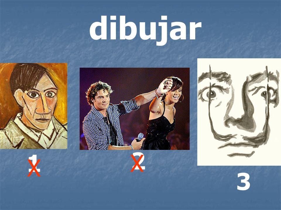 dibujar 2 1 X X 3