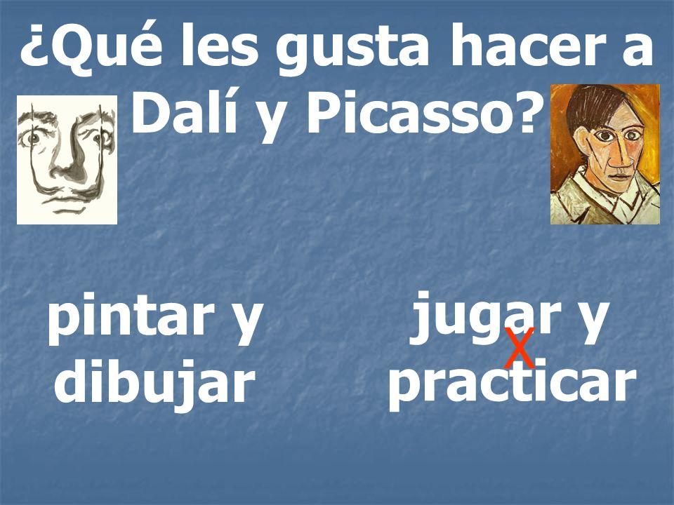 ¿Qué les gusta hacer a Dalí y Picasso