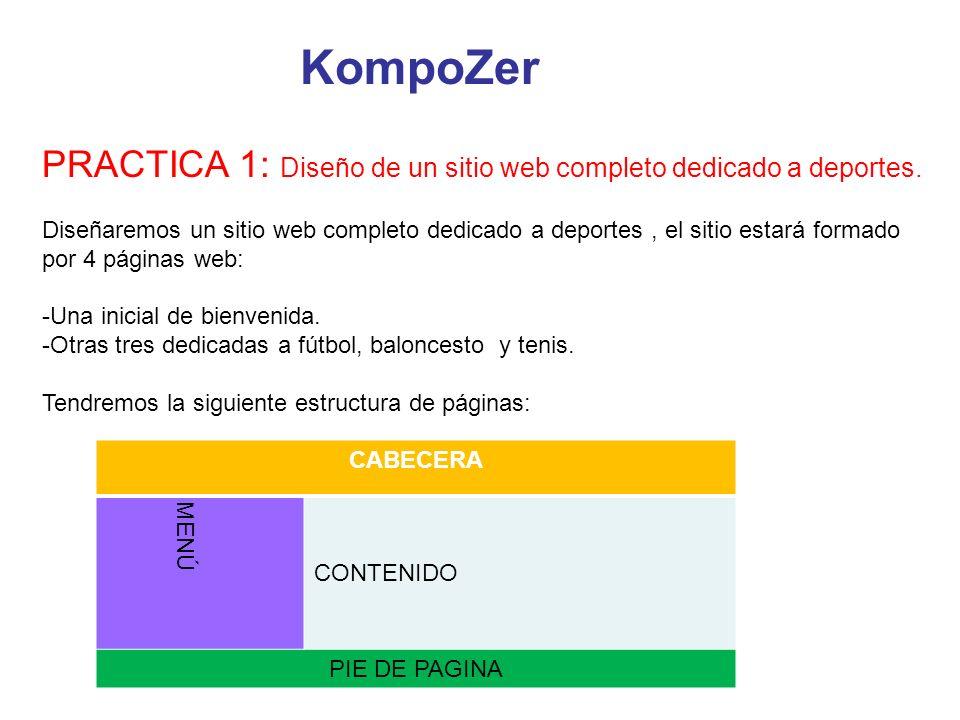 KompoZer PRACTICA 1: Diseño de un sitio web completo dedicado a deportes.