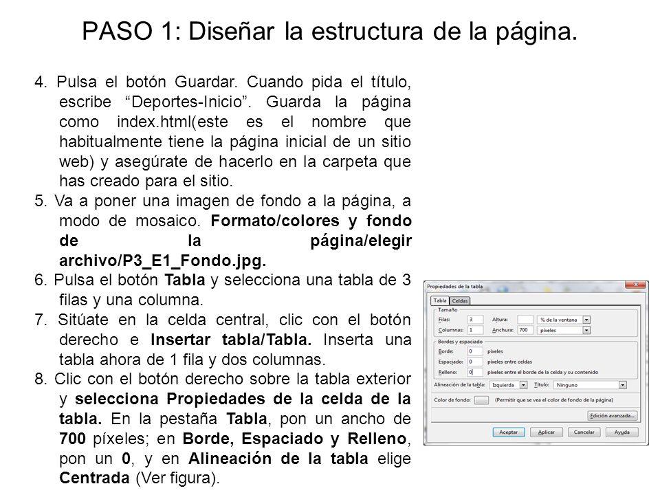 PASO 1: Diseñar la estructura de la página.