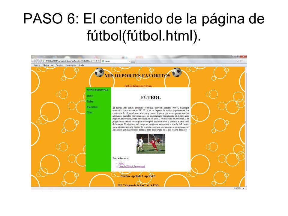 PASO 6: El contenido de la página de fútbol(fútbol.html).