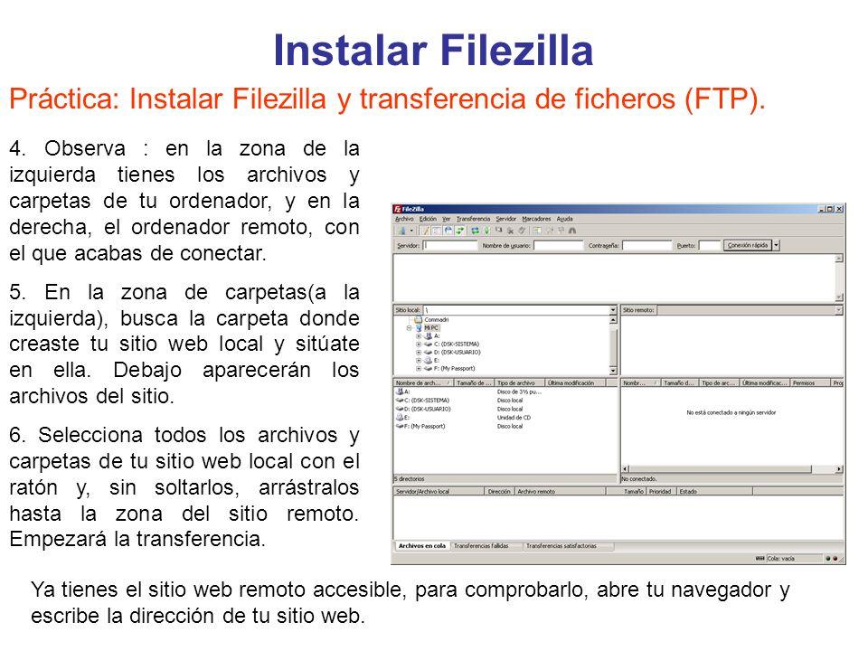 Instalar Filezilla Práctica: Instalar Filezilla y transferencia de ficheros (FTP).