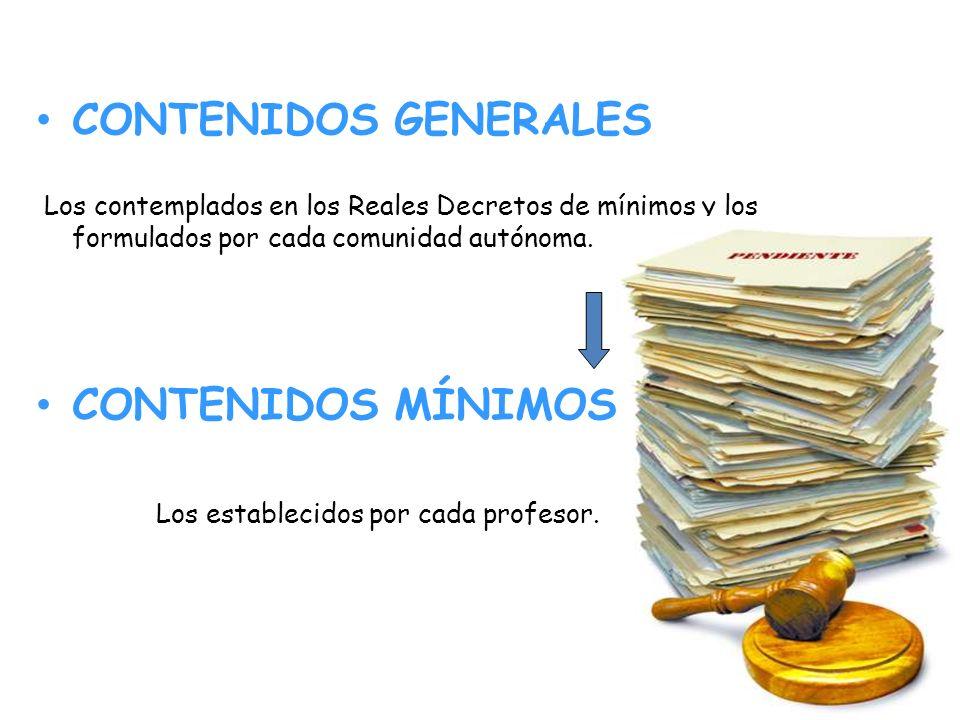 CONTENIDOS GENERALES CONTENIDOS MÍNIMOS